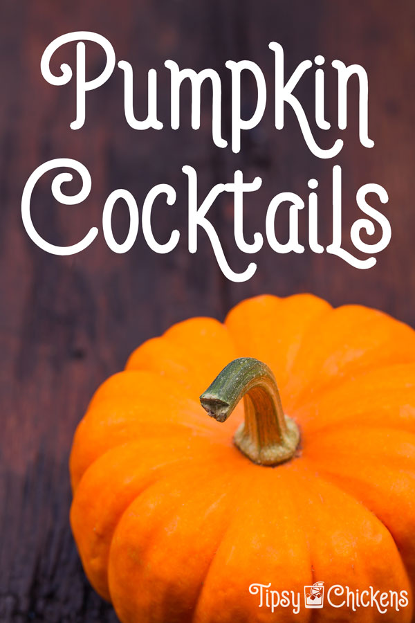 small orange pumpkin on a wooden surface with text overlay pumpkin cocktails
