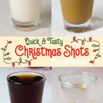 four shot glassed filled with different Christmas Shots