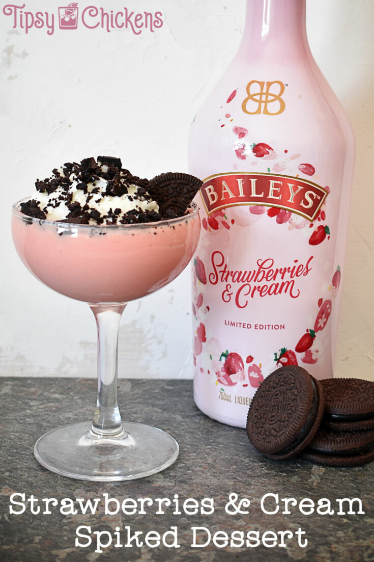 Impress your Valentine with a deceptively simple, boozy No Bake Dessert made with Baileys Strawberries and Cream, Dark Chocolate Oreos and Whipped Cream #valentinesday #baileysstrawberriesandcream